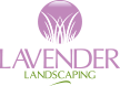 Lavender Landscaping Works. LLC